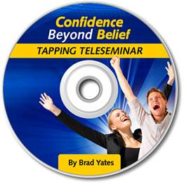 Confidence Beyond Belief Tapping Teleseminar