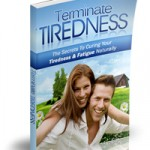 Terminate tiredness